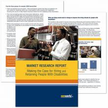 Market Research Report: Making the Case for Hiring and Retaining People with Disabilities